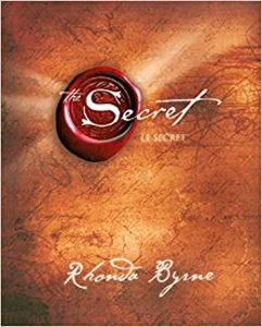 loi de l'Attraction », popularisée par le film de Rhonda Byrne, « le Secret »